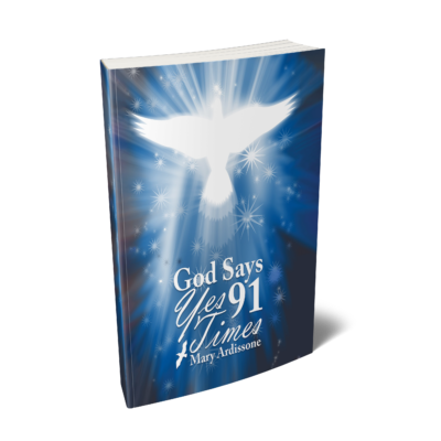 God Says Yes 91 Times – Mary Ardissone (Hardcover)