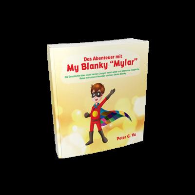 """Das Abenteuer mit My Blanky """"Mylar"""" – Peter G. Vu (Paperback)"""