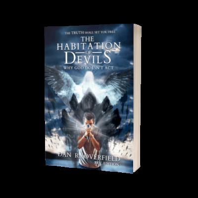 The Habitation of Devils – Dan R. Overfield (Hardcover)